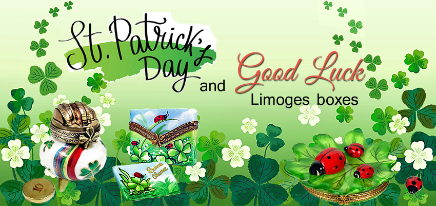 St Patricks day and good luck Limoges boxes